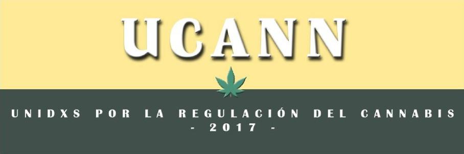 UCANN, Unidxs por la regulación del Cannabis